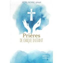 PRIERES DE CHAQUE INSTANTS