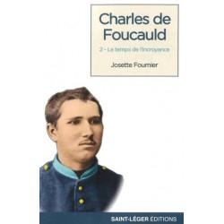 CHARLES DE FOUCAULD T2