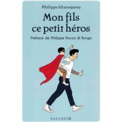 MON FILS CE PETIT HEROS
