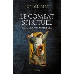 Le combat spirituel, clé de...