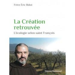 LA CREATION RETROUVEE