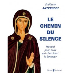 SUR LE CHEMIN DU SILENCE