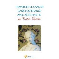 TRAVERSER LA CANCER DANS