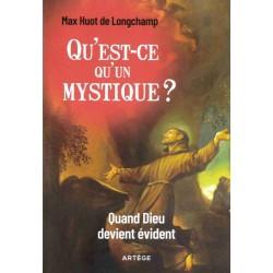 Qu'est-ce qu'un mystique ?