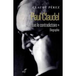PAUL CLAUDEL JE SUIS LE