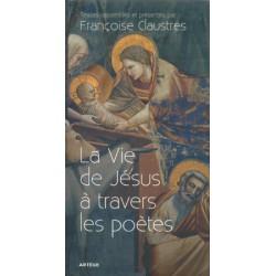 LA VIE DE JESUS A TRAVERS