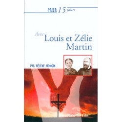 Prier 15 jours avec Louis...