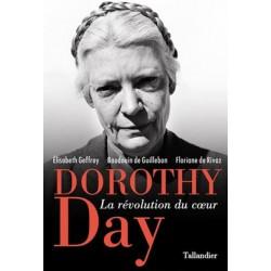 DOROTHY DAY - LA REVOLUTION
