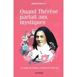 Quand Thérèse parlait aux...