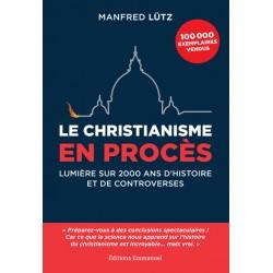 LE CHRISTIANISME EN PROCES