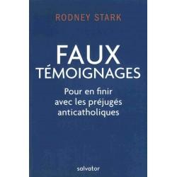 FAUX TEMOIGNAGES