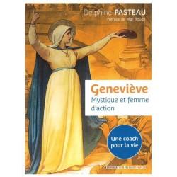 Geneviève, mystique et...