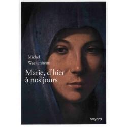 MARIE D HIER A NOS JOURS