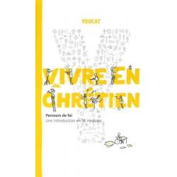 YOUCAT VIVRE EN CHRETIEN
