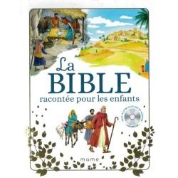 LA BIBLE RACONTEE POUR LES