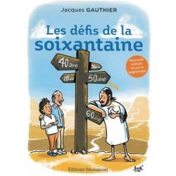 LES DEFIS DE LA SOIXANTAINE